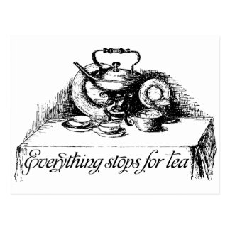 Everything Stops for Tea Postcard
