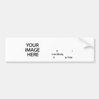 Example following on Twitter Add Image & Text Bumper Stickers