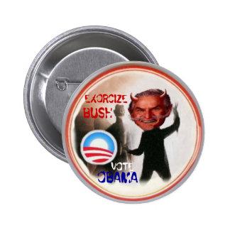 EXORCIZE BUSH Button