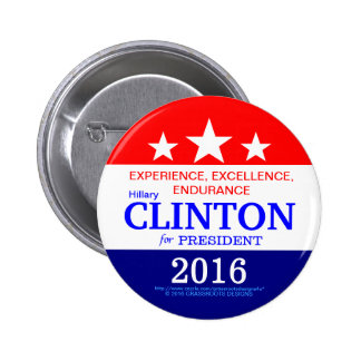 Experience, Excellence, Endurance Clinton 2016 6 Cm Round Badge