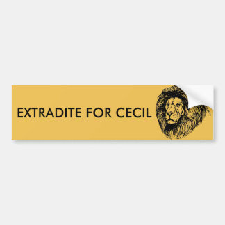Extradite For Cecil Bumper Sticker