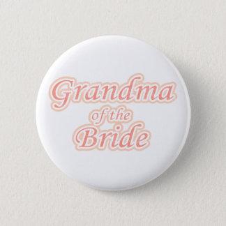 Extravaganza Grandma of Bride 6 Cm Round Badge
