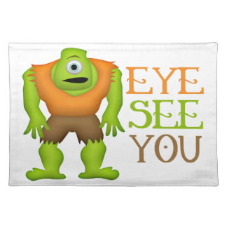 Eye See You Funny Cyclops Monster Placemat