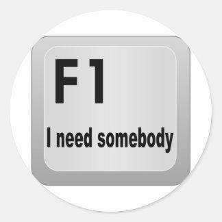 F1 I need somebody Classic Round Sticker