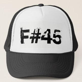 F the 45th President Trucker Hat