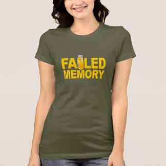 Failed Memory shirt - choose style & color