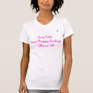 Fairy Tales Have Happy Endings Oba... - Customized T-Shirt