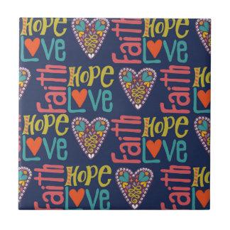 Faith Hope and Love Word Art Ceramic Tiles