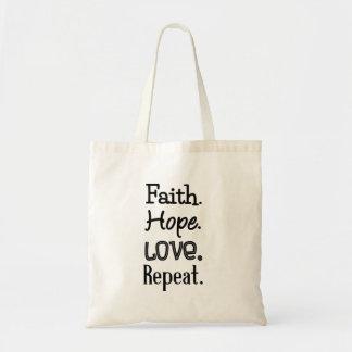 Faith. Hope. Love. Repeat. Budget Tote Bag