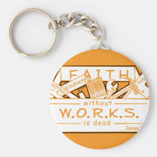 FAITH WITHOUT WORKS IS DEAD BASIC ROUND BUTTON KEY RING