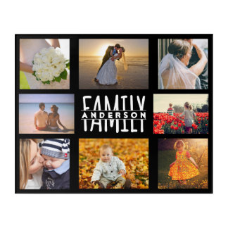 Family 8 Photo Collage Template Add Custom Name V2 Acrylic Print