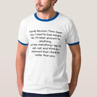 Family Reunion Time-Saver T-Shirt