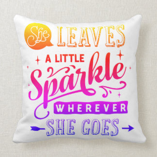 Fancy She Leaves A Little Sparkle Throw Pillow