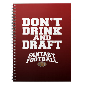 Fantasy Football - Don't Drink and Draught Notebook