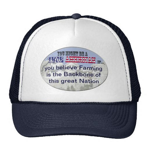 Farming the backbone of our nation hat