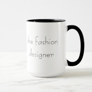 Fashion designer cool mug