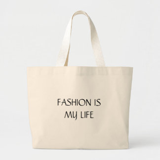 FASHION IS MY LIFE TOTE BAG