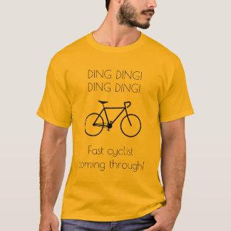 Fast cyclist coming through! T-Shirt