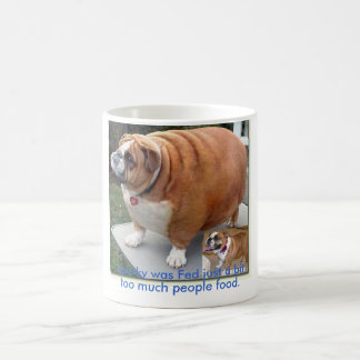 fat-dog, Sparky was Fed just a bit, too much pe... Coffee Mug
