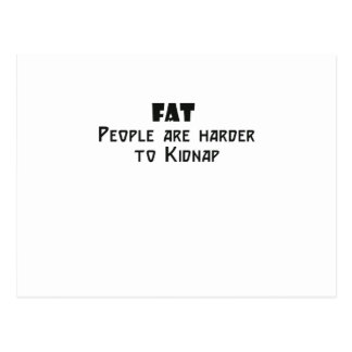 fat people are harder to kidnap postcard