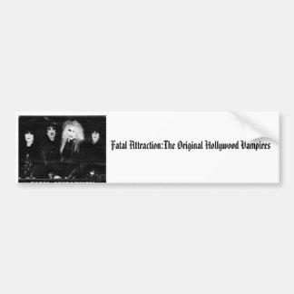 Fatal Attraction:The Original Holl..bumper stkr. Bumper Sticker