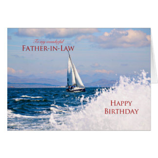 Father-in-Law, a sailing yacht birthday card