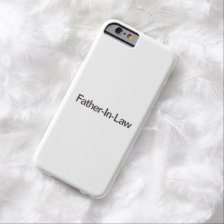 Father-In-Law ai iPhone 6 Case