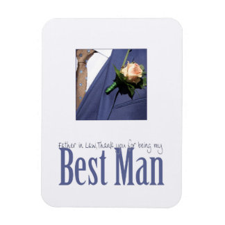 Father in Law  best man thank you Magnet
