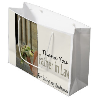 Father in Law Bridesman thank you Large Gift Bag