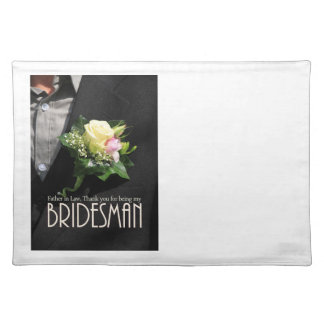 Father in Law Bridesman thank you Place Mats