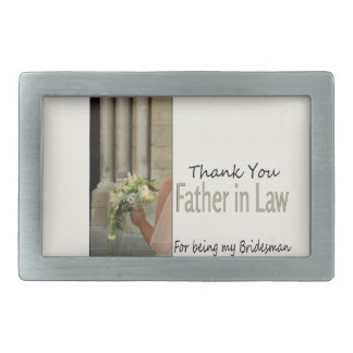 Father in Law Bridesman thank you Rectangular Belt Buckle