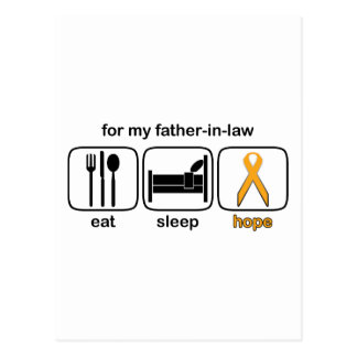 Father-in-law Eat Sleep Hope - Leukemia Post Card