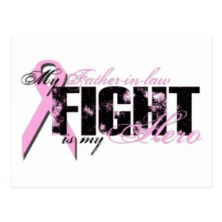 Father-in-law Hero - Fight Breast Cancer Postcards