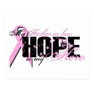 Father-in-law My Hero - Breast Cancer Hope Postcards