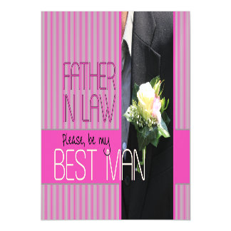 Father in Law  Please be best man - invitation