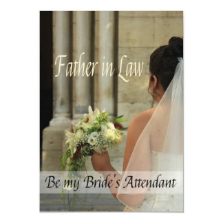 Father in Law  Please be bride's attendant Magnetic Invitations