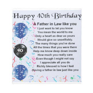 Father in Law Poem  -  40th Birthday Notepads