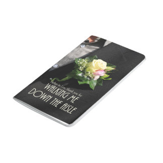 Father in Law Thanks for Walking me down Aisle Journal