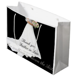 Father in Law Thanks for Walking me down Aisle Large Gift Bag