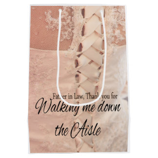 Father in Law Thanks for Walking me down Aisle Medium Gift Bag