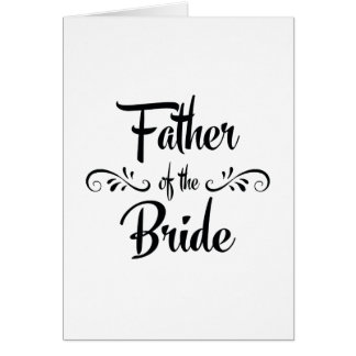 Father of the Bride Funny Rehearsal Dinner Greeting Card