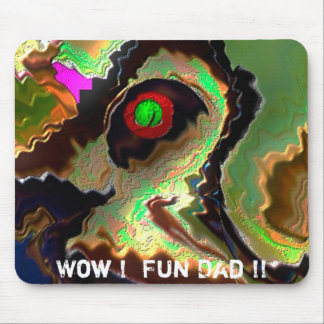 Father's Day:   Funky Dad!!  Love you Dad !! Mouse Pads