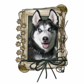 Fathers Day - Stone Paws - Siberian Husky Acrylic Cut Out