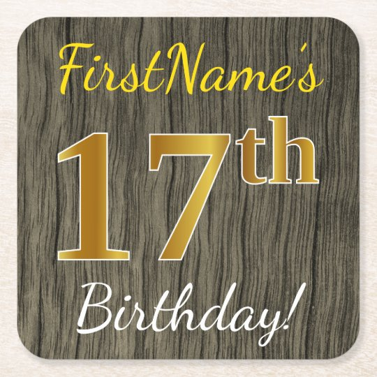 Faux Wood, Faux Gold 17th Birthday + Custom Name Square Paper Coaster