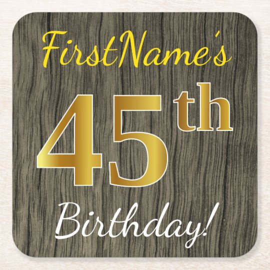 Faux Wood, Faux Gold 45th Birthday + Custom Name Square Paper Coaster