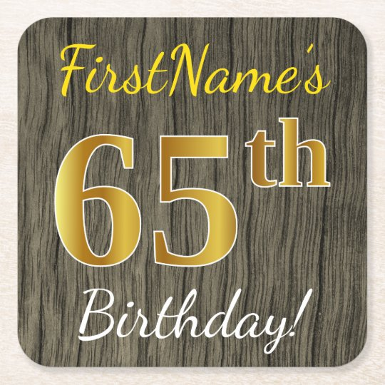 Faux Wood, Faux Gold 65th Birthday + Custom Name Square Paper Coaster