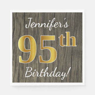 Faux Wood, Faux Gold 95th Birthday + Custom Name Paper Serviettes