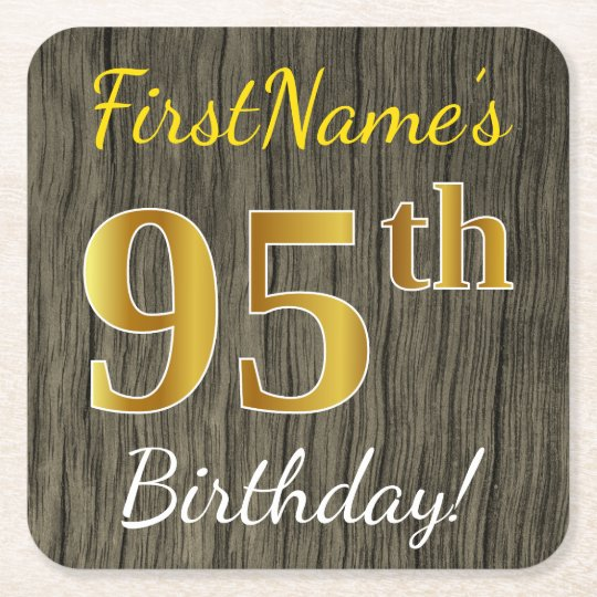 Faux Wood, Faux Gold 95th Birthday + Custom Name Square Paper Coaster