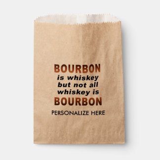 FAVOR BAGS - Not All Whiskey Is BOURBON! Favour Bags