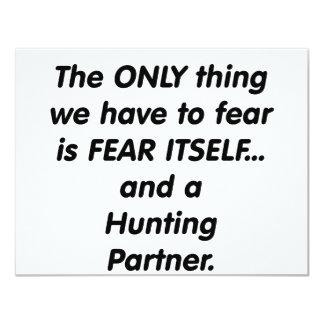 "fear hunting partner 4.25"" x 5.5"" invitation card"